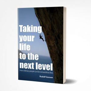 TAKING YOUR LIFE TO THE NEXT LEVEL – How ordinary People can live extra-ordinary lives