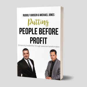 PUTTING PEOPLE BEFORE PROFIT – Enriching leadership through personal transformation
